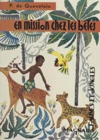 Pâquerette de Quénetain et Jean-Marie Desbeaux - En mission chez les bêtes.