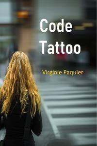 Paquier Virginie - Code tattoo.