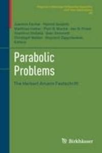 Parabolic Problems - The Herbert Amann Festschrift.