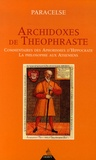 Paracelse - Archidoxes de Théophraste - Commentaire des aphorismes d'Hyppocrate, La philosophie aux Athéniens.