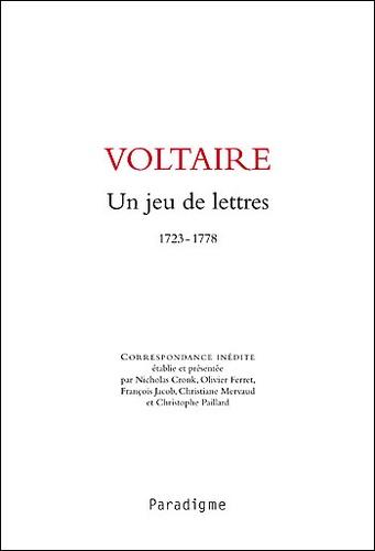 Paradigme - Voltaire, Un jeu de lettres.