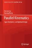 Parallel Kinematics - Type, Kinematics, and Optimal Design.