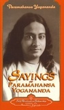 Paramahansa Yogananda - Sayings of Paramahansa Yogananda.