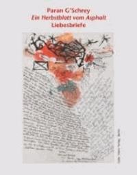 Paran G'Schrey - Ein Herbstblatt vom Asphalt - Liebesbriefe.