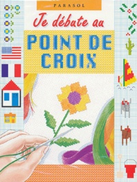 Parasol - Je débute au point de croix.