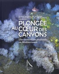 Parc national des Calanques et  Office français biodiversité - Plongée au coeur des canyons - Une immersion profonde en Méditerranée.