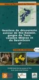 Parc national des Cévennes - Sentiers de découverte autour de Ste-Enimie, gorges du Tarn, causses Méjean et du Sauveterre.