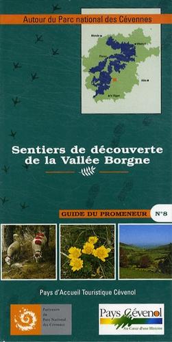 Parc national des Cévennes - Sentiers de découverte de la Vallée Borgne.