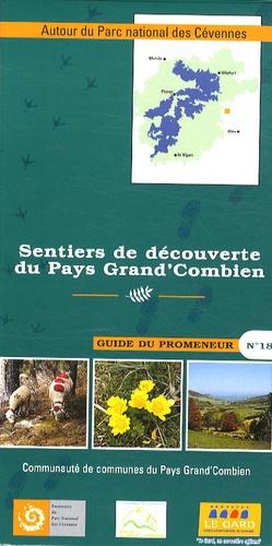 Parc national des Cévennes - Sentiers de découverte du Pays Grand'Combien.