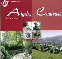 Parc national des Pyrénées - Les vallées d'Argelès-Cauteret.