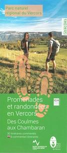 Parc naturel du Vercors - Promenades et randonnées en Vercors - Coulmes - Royans Isère, 24 itinéraires commentés.