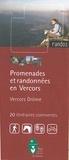 Parc naturel du Vercors - Promenades et randonnées en Vercors - 20 Itinéraires commentés Vercors-Drôme.