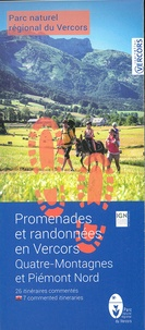 Parc naturel du Vercors - Quatre - Montagnes, 40 itinéraires commentés.