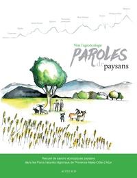 Rhonealpesinfo.fr Vers l'agroécologie, paroles de paysans - Recueil de savoirs écologiques paysans dans les Parcs naturels régionaux de Provence-Alpes-Côte d'Azur Image