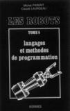 Parent - Les robots tome 5 : langages et méthodes de programmation.