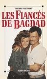 Parfenoff - Les fiancés de Bagdad.