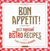 Alixetmika.fr Bon appétit! - Best parisian bistro recipes for food lovers Image