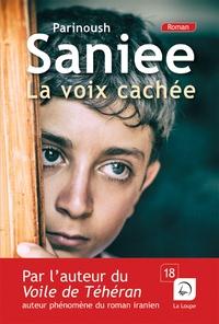 Parinoush Saniee - La voix cachée.