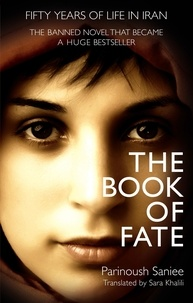Parinoush Saniee - The Book of Fate.
