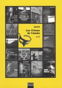 Blandine Chauchard - Les crimes de l'année N° 17 : Sélection critique des ouvrage policiers parus entre Août 2006 et Août 2007.