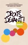 Paris-Hyères communication - Droits devant ! Quizzz - Jeu sur le thème de la convention internationale des droits de l'enfant.