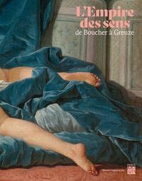 Paris Musées - L'Empire des sens - De Boucher à Greuze.