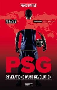 Ipod télécharger des ebooks PSG  - Episode 2, Révélation d'une révolution en francais