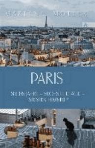 Paris - Sechs Jahre - sechste Etage -  siebter Himmel?.
