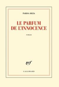 Parisa Reza - Le parfum de l'innocence.