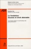 Parisima Vez - Fondation, lacunes et droit désirable - Une analyse critique et systématique des articles 80 à 89 CC.