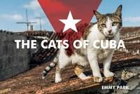 Park Emmy - Cats of cuba.