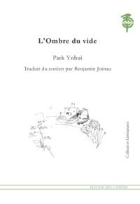 Park Ynhui - L'ombre du vide.