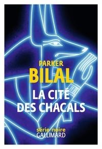 Télécharger le livre en pdf gratuitement La cité des chacals  9782072828751