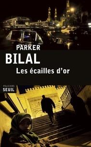 Parker Bilal - Les écailles d'or.