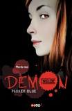 Parker Blue - Demon Inside Tome 1 : Mords-moi.