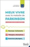 Parkinson Québec - Mieux vivre avec la maladie de Parkinson - Le guide info.