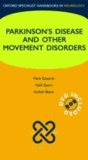 Parkinsons Disease and Other Movement Disorders.