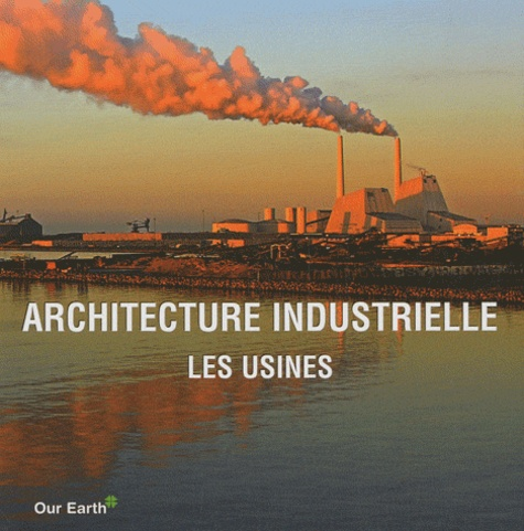 Parkstone - Architecture industrielle - Les usines.