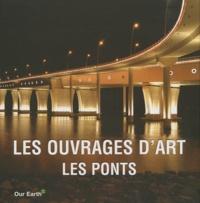 Parkstone - Les ouvrages d'art : Les Ponts.