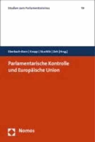 Parlamentarische Kontrolle und Europäische Union.