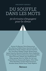 Du souffle dans les mots- Trente écrivains s'engagent pour le climat -  Parlement sensible |