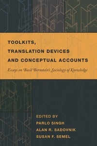 Parlo Singh et Susan f. Semel - Toolkits, Translation Devices and Conceptual Accounts - Essays on Basil Bernstein's Sociology of Knowledge.
