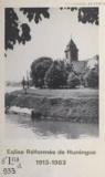 Paroisse protestante de Huning - Église réformée de Huningue, 1913-1963.