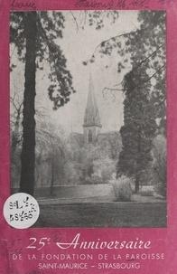 Paroisse Saint-Maurice de Stra - 25e anniversaire de la fondation de la paroisse Saint-Maurice.