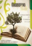 Parole de vie - Connexion vitale Année 6 - Mon carnet de bord de la Bible.