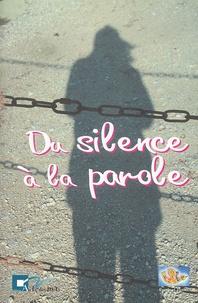 Parole et Justice - Du silence à la parole.