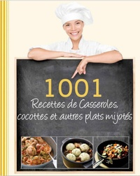 Rhonealpesinfo.fr 1001 recettes de casseroles, cocotte et autres plats mijotés Image