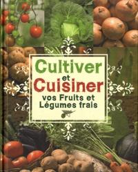 Era-circus.be Cultiver et cuisiner vos fruits et légumes frais Image