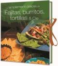 Parragon - Fajitas, burritos, tortillas & Cie.