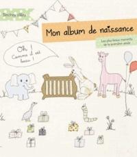Mon album de naissance - Les plus beaux moments de la première année.pdf